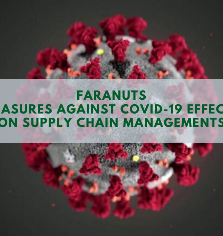 FARANUTS and Covid-19 effects on supply chain management