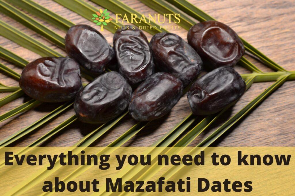 mazafati dates information